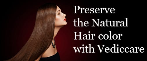 vedicayurvedas preserve your hair